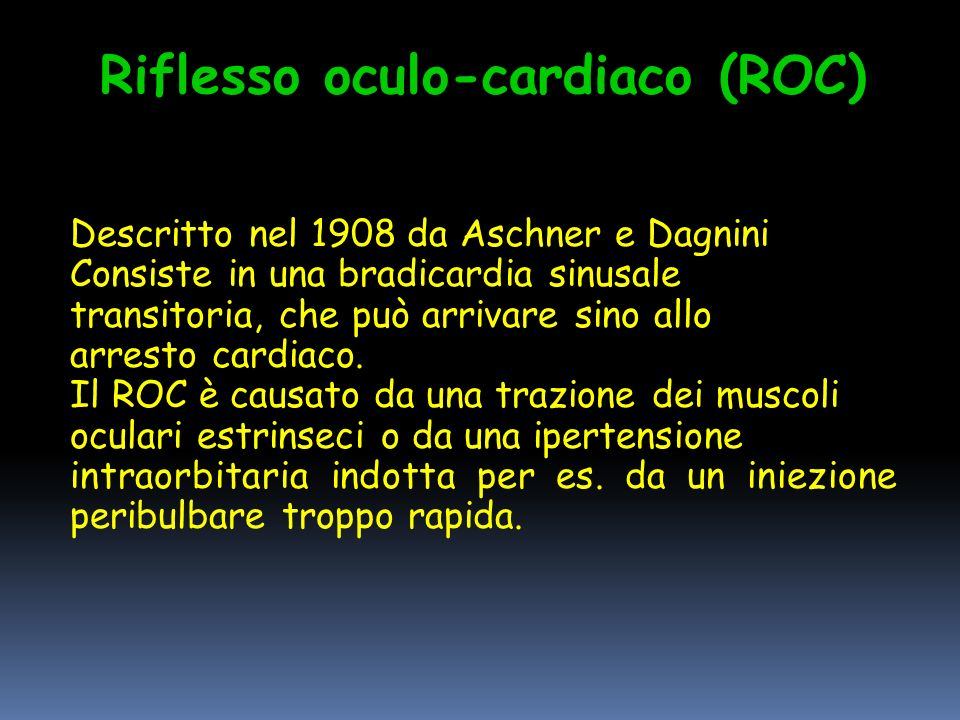 Riflesso oculo-cardiaco (ROC)
