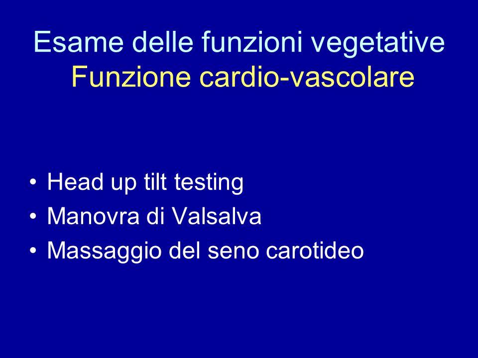 Esame delle funzioni vegetative Funzione cardio-vascolare