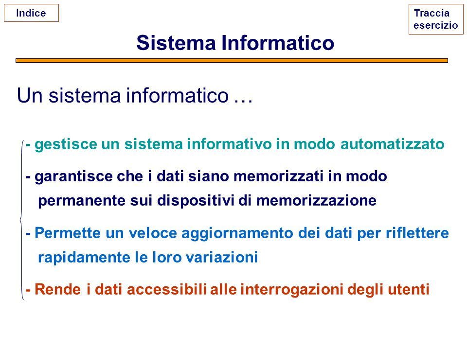 Un sistema informatico …