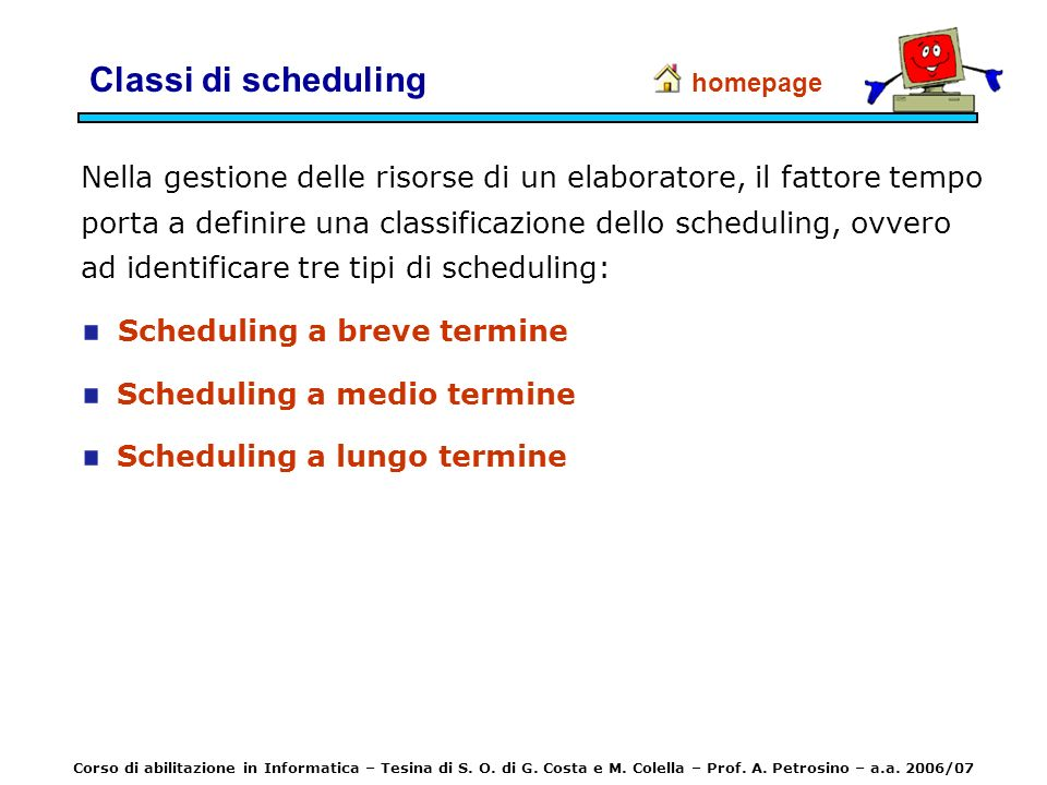 Classi di scheduling homepage.