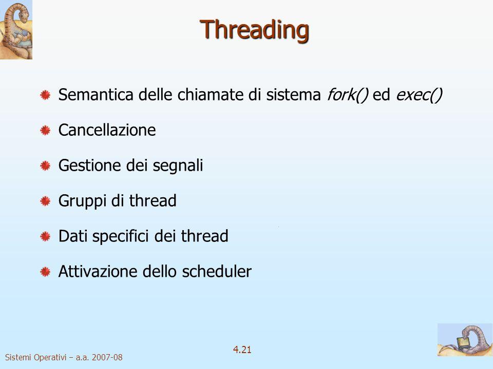 Threading Semantica delle chiamate di sistema fork() ed exec()