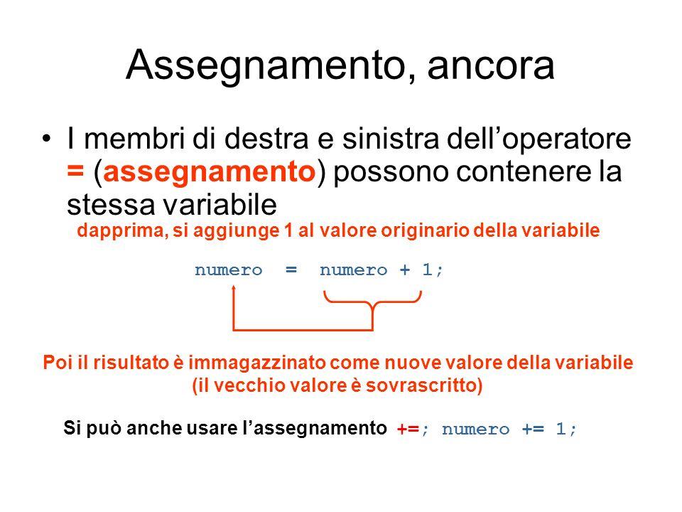 Assegnamento, ancora I membri di destra e sinistra dell'operatore = (assegnamento) possono contenere la stessa variabile.