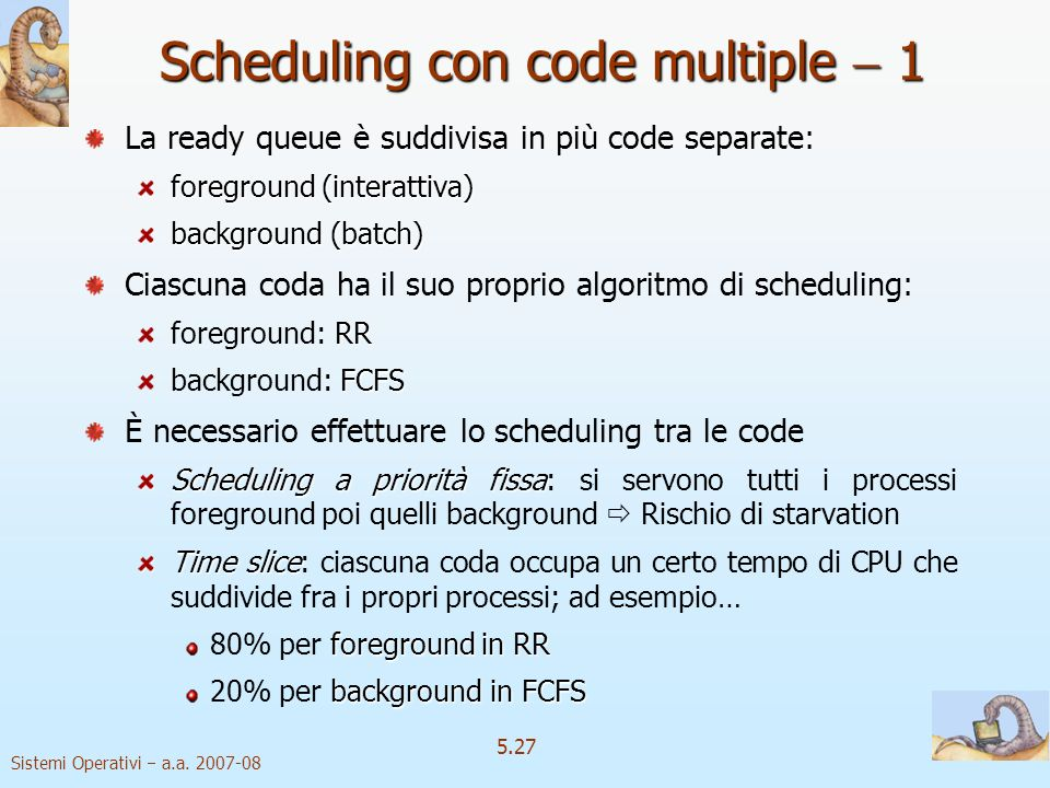 Scheduling con code multiple  1