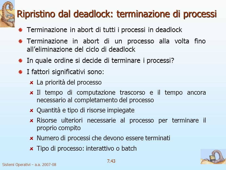 Ripristino dal deadlock: terminazione di processi