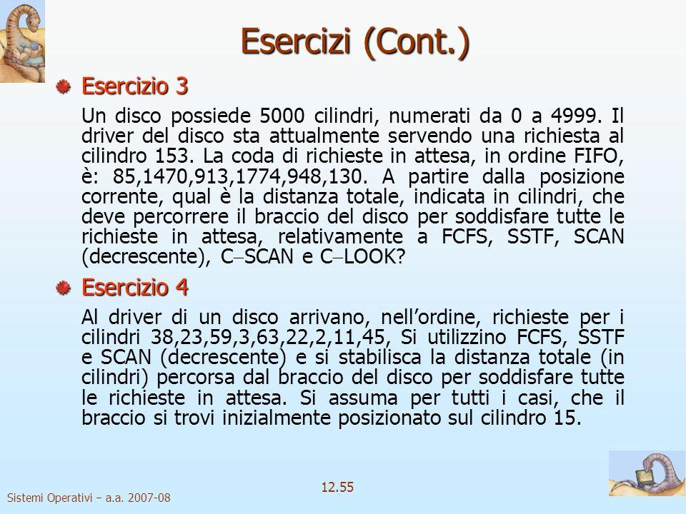 Esercizi (Cont.) Esercizio 3 Esercizio 4