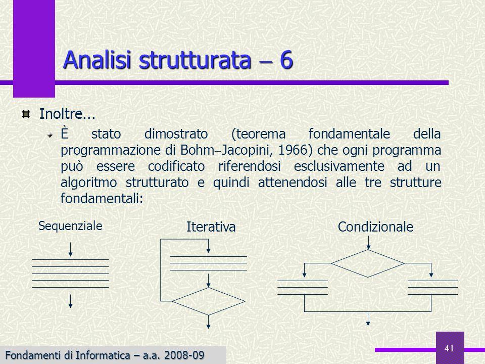 Analisi strutturata  6 Inoltre...
