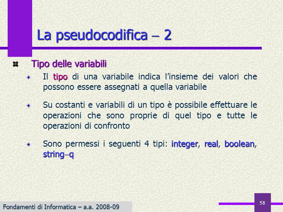 La pseudocodifica  2 Tipo delle variabili