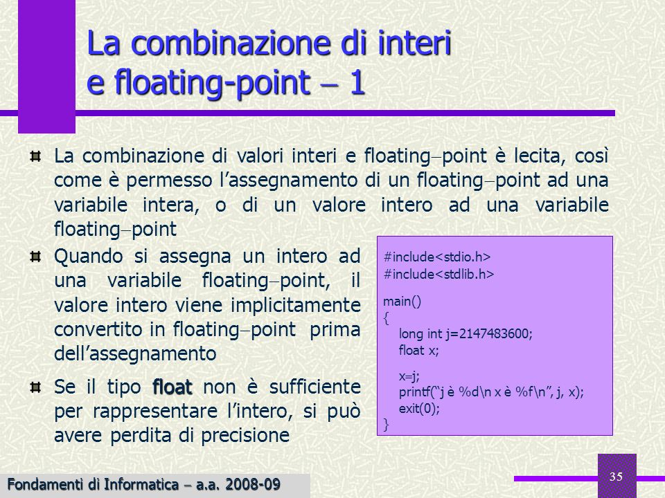 La combinazione di interi e floating-point  1