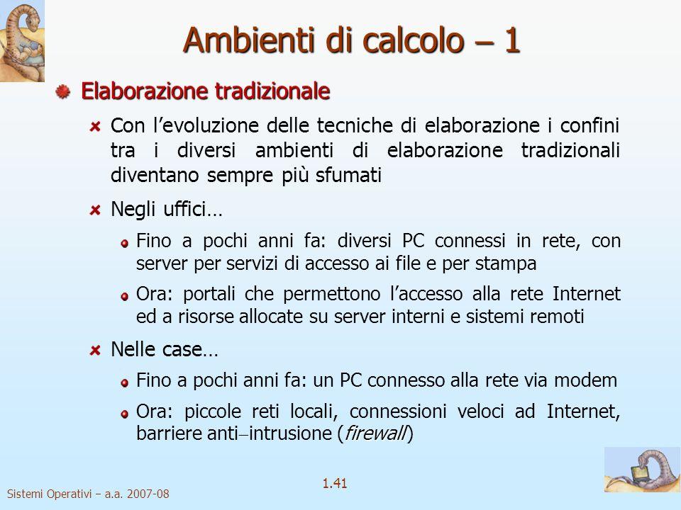 Ambienti di calcolo  1 Elaborazione tradizionale
