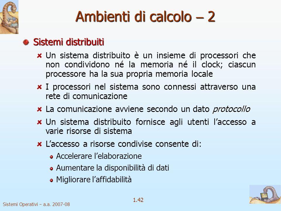Ambienti di calcolo  2 Sistemi distribuiti