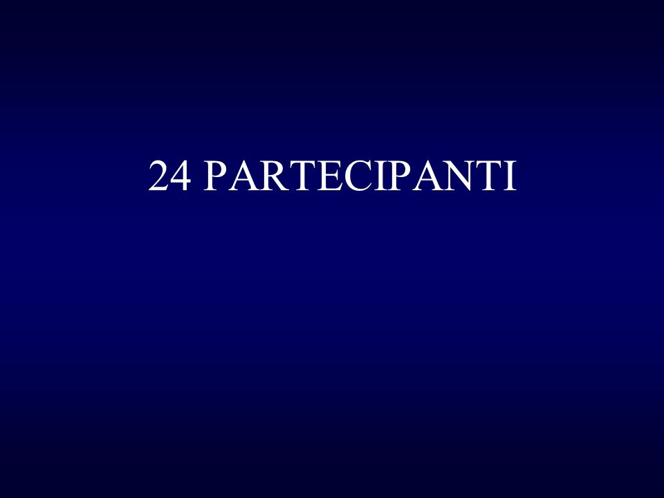 24 PARTECIPANTI