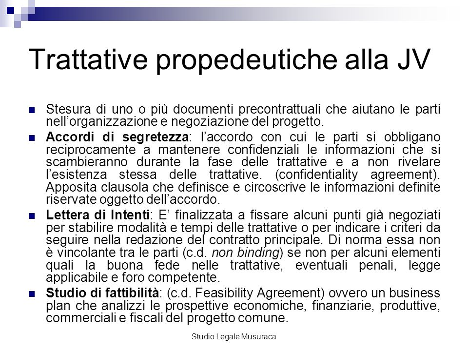 Trattative propedeutiche alla JV