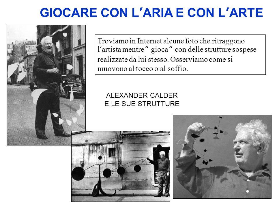 GIOCARE CON L'ARIA E CON L'ARTE