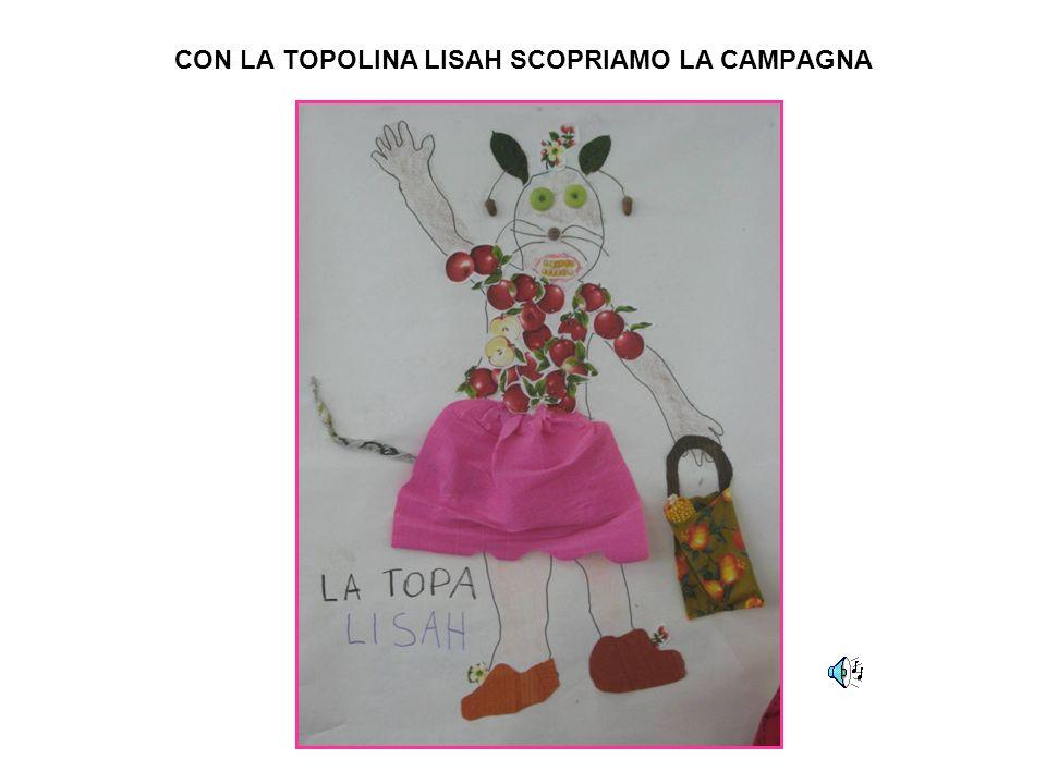 CON LA TOPOLINA LISAH SCOPRIAMO LA CAMPAGNA