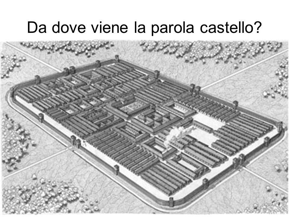 Da dove viene la parola castello