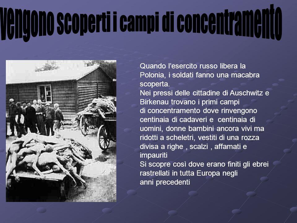 vengono scoperti i campi di concentramento