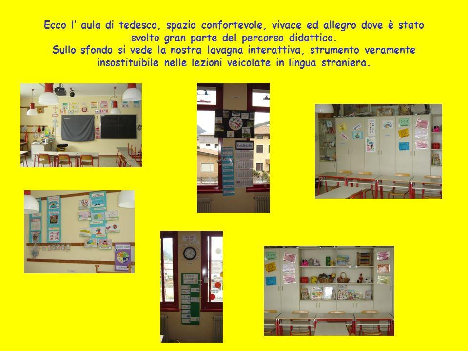 Ecco l' aula di tedesco, spazio confortevole, vivace ed allegro dove è stato svolto gran parte del percorso didattico.