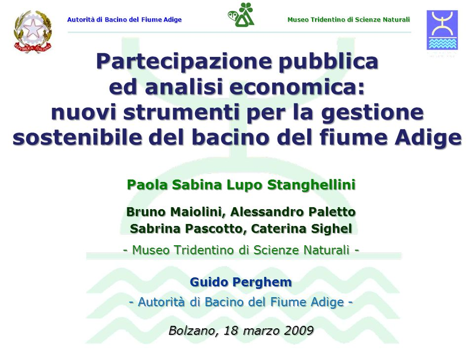 Autorità di Bacino del Fiume Adige Museo Tridentino di Scienze Naturali