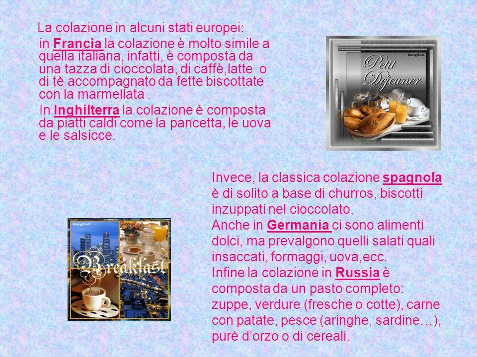 La colazione in alcuni stati europei: