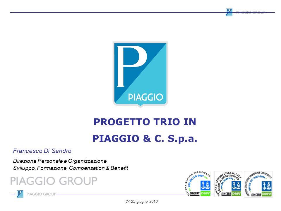 PROGETTO TRIO IN PIAGGIO & C. S.p.a.