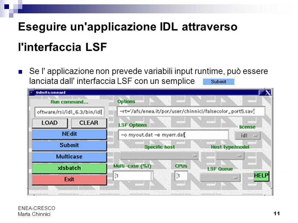 Eseguire un applicazione IDL attraverso l interfaccia LSF