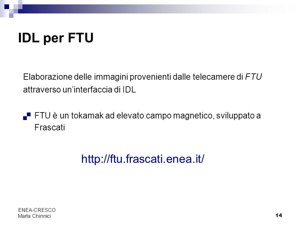 IDL per FTU http://ftu.frascati.enea.it/