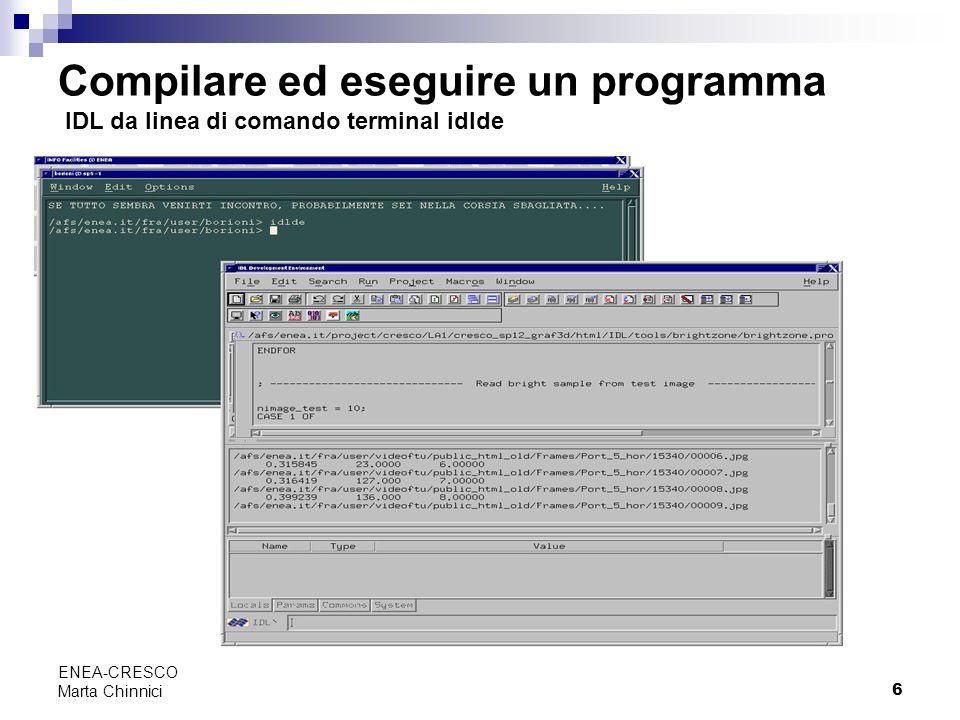 Compilare ed eseguire un programma IDL da linea di comando terminal idlde