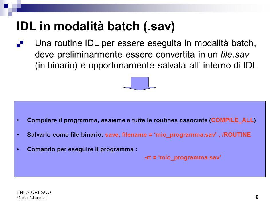 IDL in modalità batch (.sav)