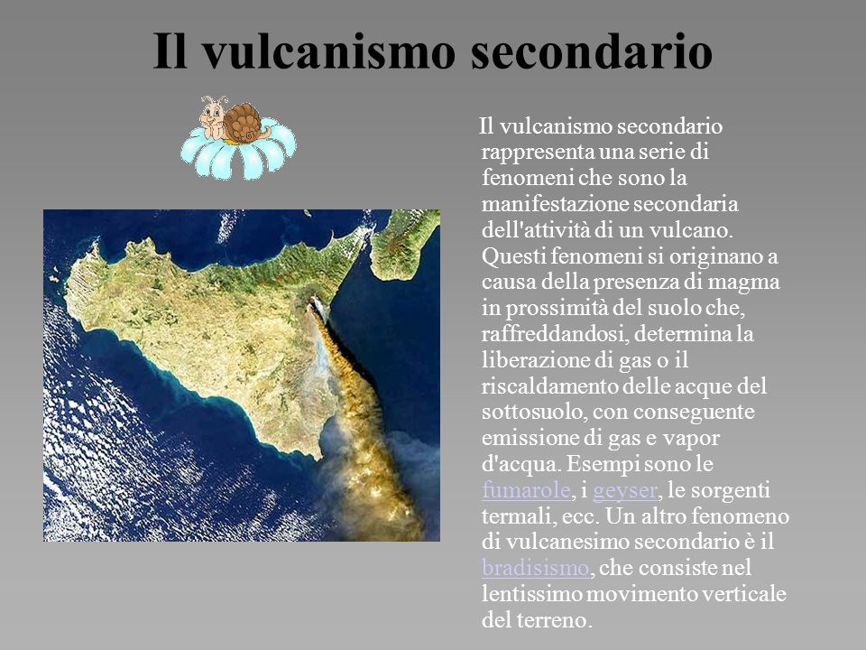 Il vulcanismo secondario