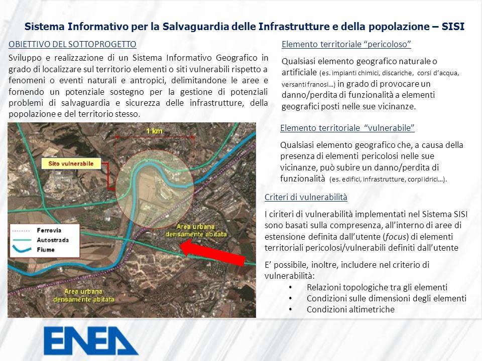 Sistema Informativo per la Salvaguardia delle Infrastrutture e della popolazione – SISI