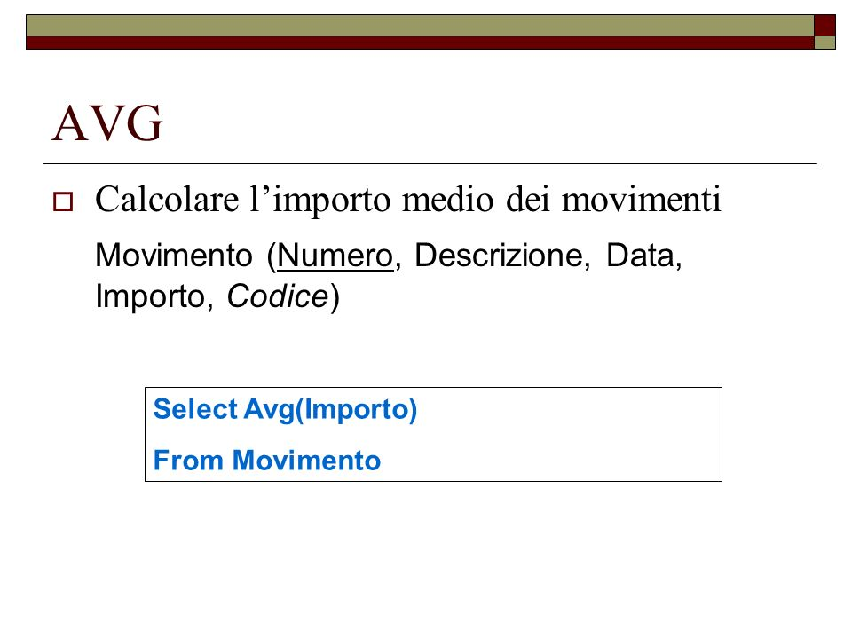 AVG Calcolare l'importo medio dei movimenti