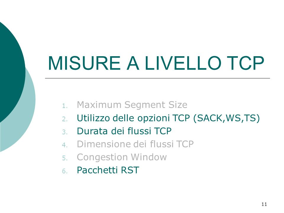 MISURE A LIVELLO TCP Maximum Segment Size