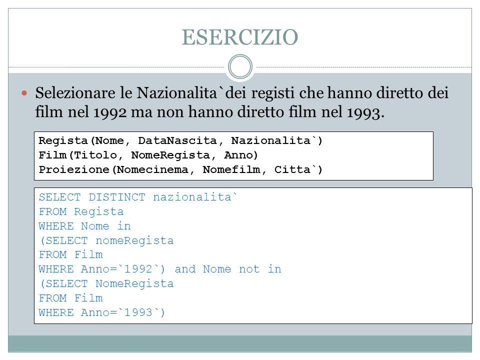ESERCIZIO Selezionare le Nazionalita`dei registi che hanno diretto dei film nel 1992 ma non hanno diretto film nel 1993.