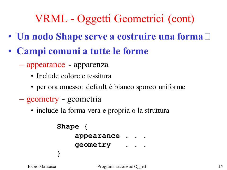 VRML - Oggetti Geometrici (cont)