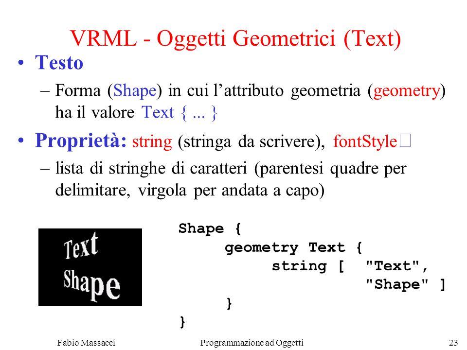 VRML - Oggetti Geometrici (Text)