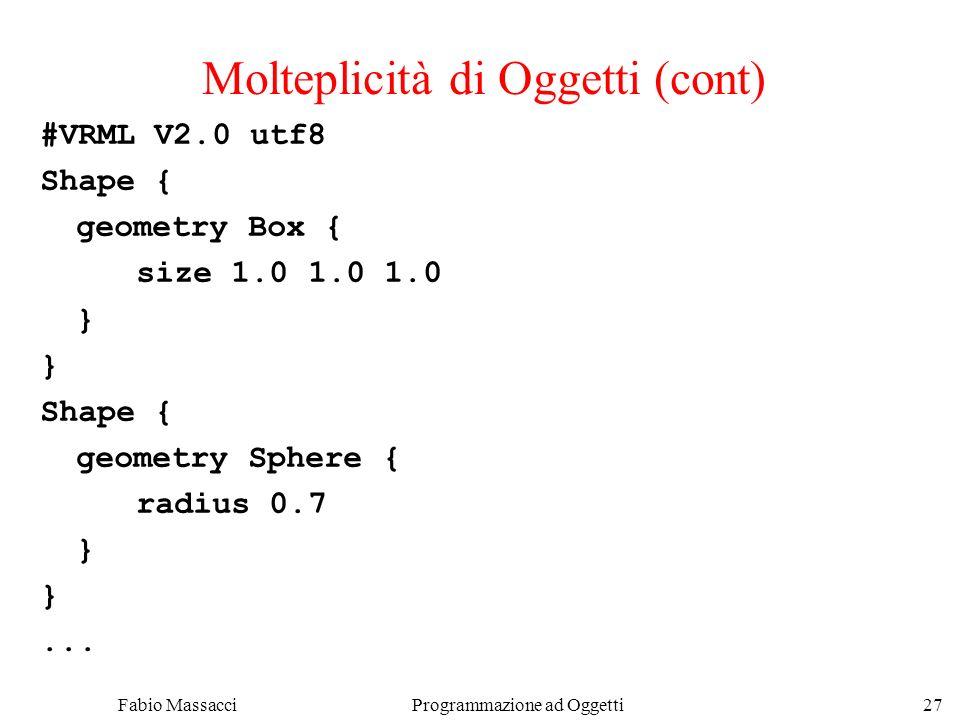 Molteplicità di Oggetti (cont)