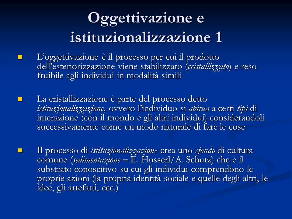 Oggettivazione e istituzionalizzazione 1