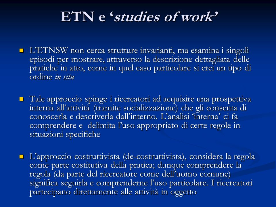 ETN e 'studies of work'