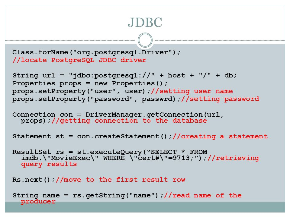 JDBC Class.forName( org.postgresql.Driver );