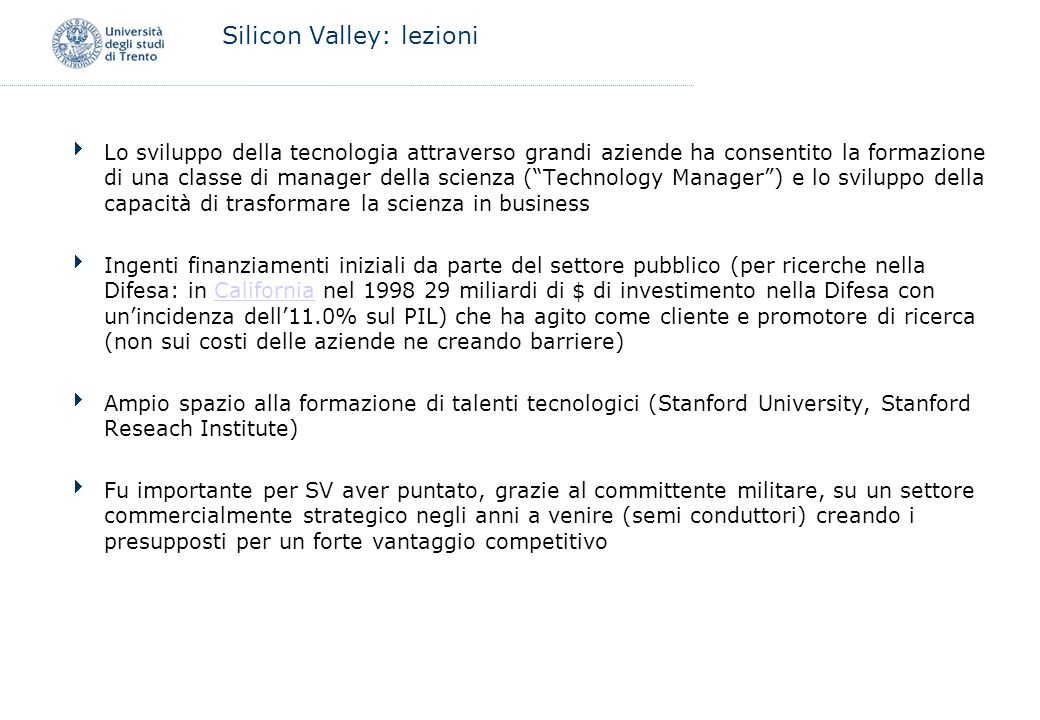 Silicon Valley: lezioni