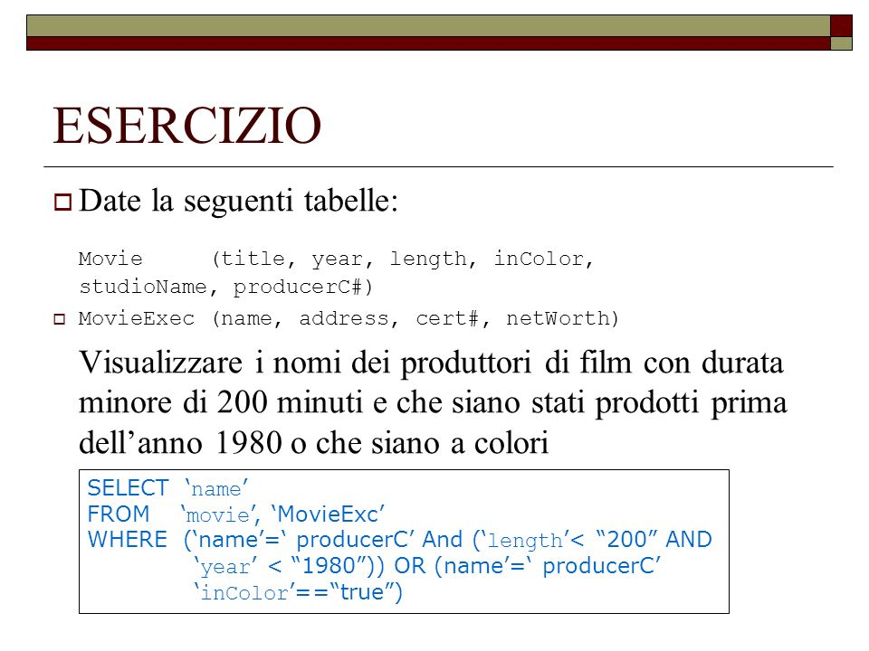 ESERCIZIO Movie (title, year, length, inColor, studioName, producerC#)