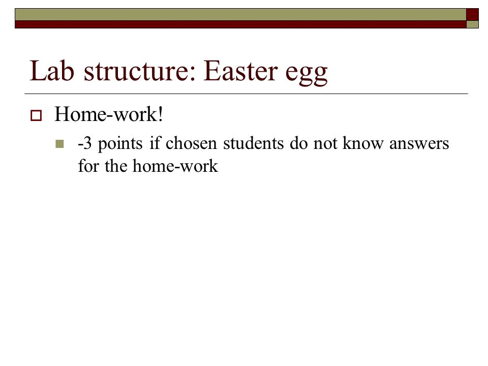 Lab structure: Easter egg