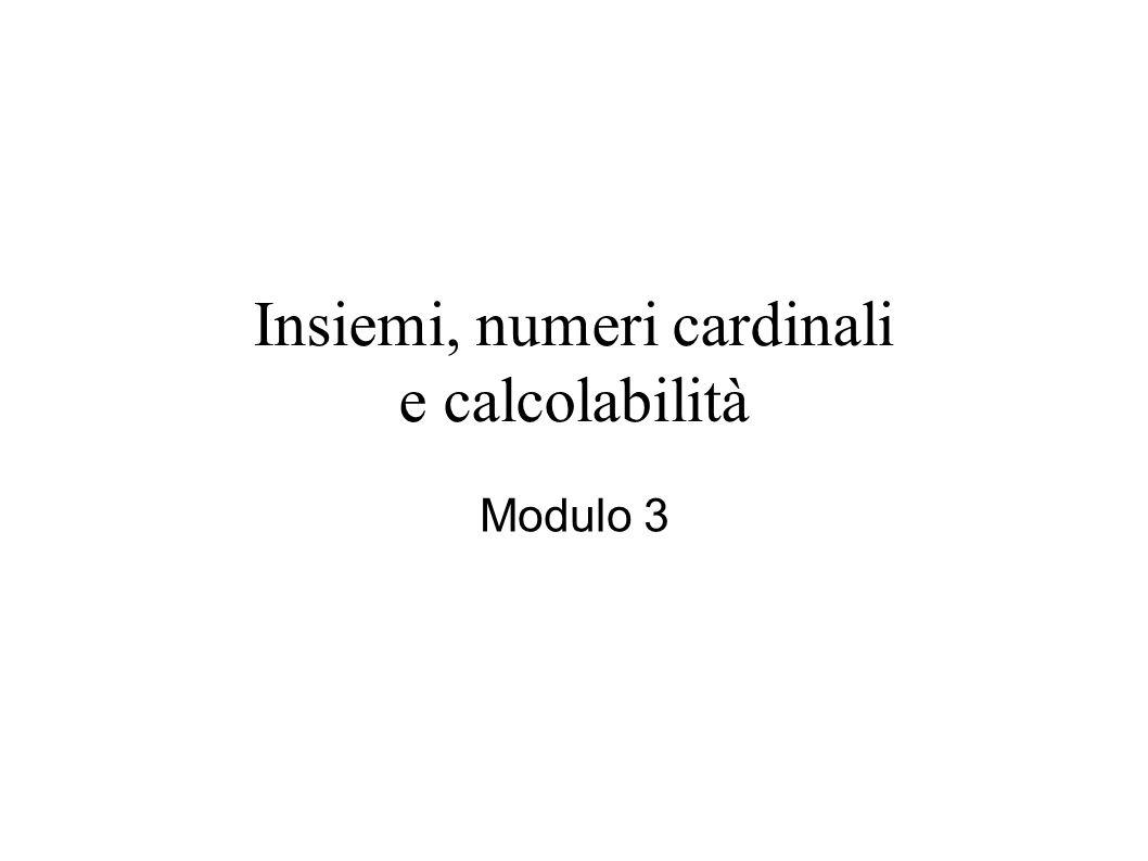Insiemi, numeri cardinali e calcolabilità