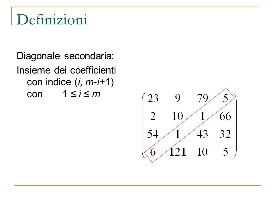 Definizioni Diagonale secondaria: