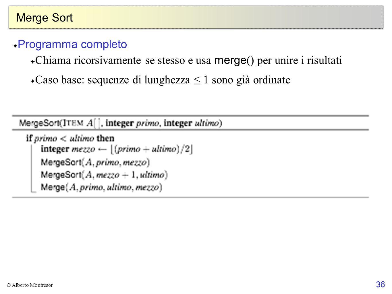 Chiama ricorsivamente se stesso e usa merge() per unire i risultati