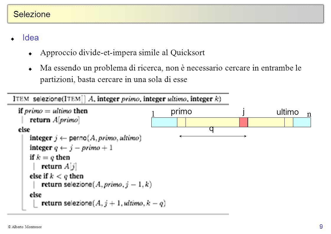 Approccio divide-et-impera simile al Quicksort