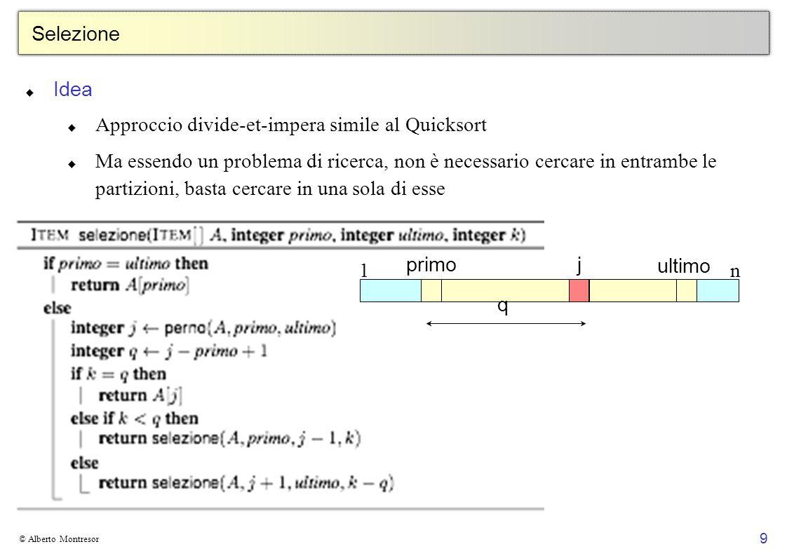 Approccio divide-et-impera simile al Quicksort
