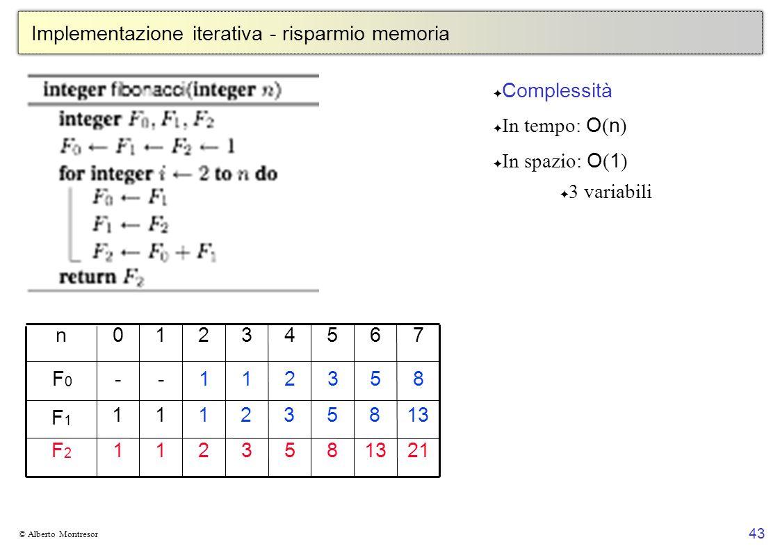Implementazione iterativa - risparmio memoria