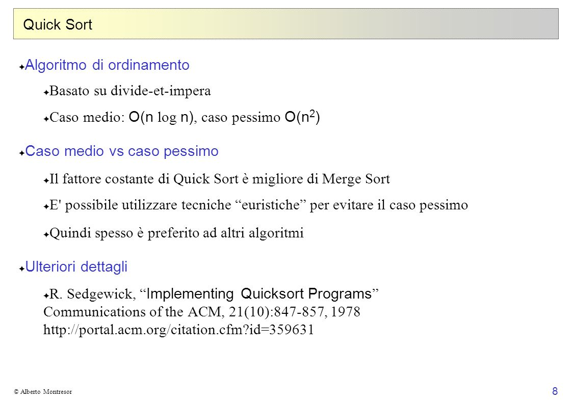 Algoritmo di ordinamento Basato su divide-et-impera