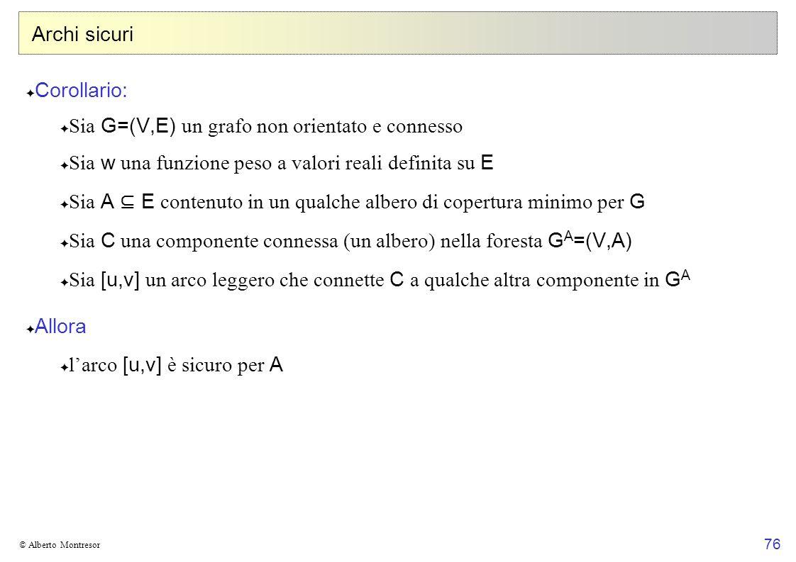 Sia G=(V,E) un grafo non orientato e connesso